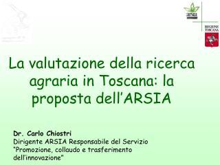 La valutazione della ricerca agraria in Toscana: la proposta dell'ARSIA