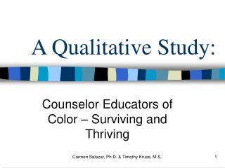 A Qualitative Study: