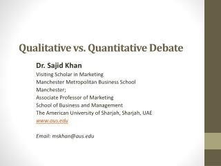 Qualitative vs. Quantitative Debate
