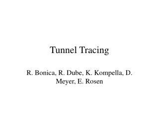 Tunnel Tracing
