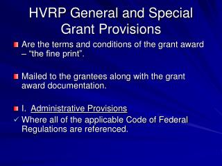 HVRP General and Special Grant Provisions