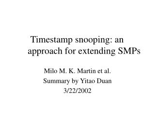 Timestamp snooping: an approach for extending SMPs