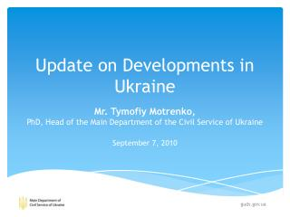 Update on Developments in Ukraine