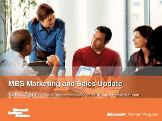 MBS Marketing and Sales Update