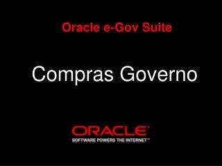 Oracle e-Gov Suite Compras Governo