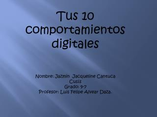 Tus 10 comportamientos digitales