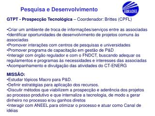 GTPT - Prospecção Tecnológica  – Coordenador: Brittes (CPFL)
