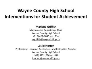 Wayne County High School Interventions for Student Achievement Marlene Griffith