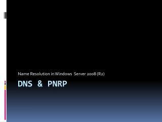 DNS & PNRP