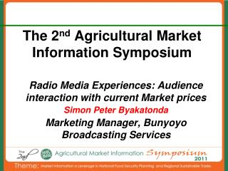 The 2 nd  Agricultural Market Information Symposium