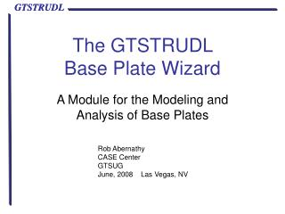 The GTSTRUDL  Base Plate Wizard