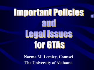 Norma M. Lemley, Counsel The University of Alabama