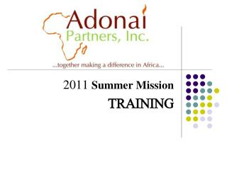 2011  Summer Mission  TRAINING