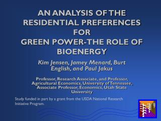 AN ANALYSIS OF THE RESIDENTIAL PREFERENCES FOR  GREEN POWER-THE ROLE OF BIOENERGY