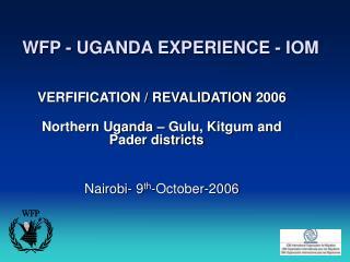 WFP - UGANDA EXPERIENCE - IOM