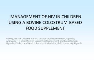 MANAGEMENT OF HIV IN CHILDREN USING A BOVINE COLOSTRUM-BASED FOOD SUPPLEMENT