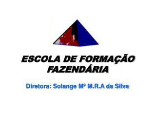ESCOLA DE FORMAÇÃO FAZENDÁRIA