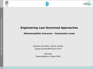 Engineering Law-Governed Approaches Maintainability Concerns - Interaction Laws