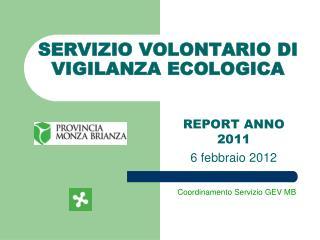 SERVIZIO VOLONTARIO  DI  VIGILANZA ECOLOGICA
