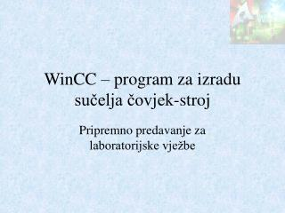 WinCC – program za izradu sučelja čovjek-stroj