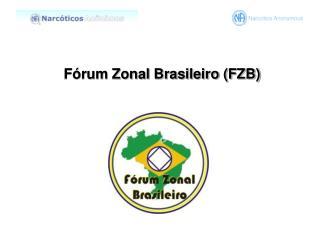 Fórum  Zonal Brasileiro (FZB)