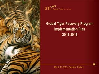 Global Tiger Recovery Program Implementation Plan 2013-2015