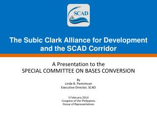 The Subic Clark Alliance for Development  and the SCAD Corridor