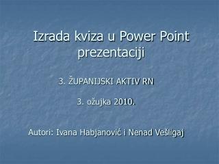 Izrada kviza u Power Point prezentaciji