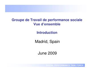 Groupe de Travail de performance sociale Vue d'ensemble Introduction