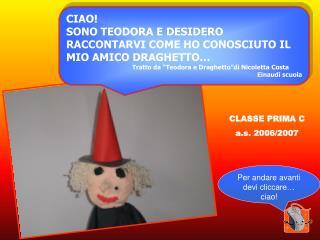 CLASSE PRIMA C a.s. 2006/2007