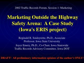 Marketing Outside the Highway Safety Arena:  A Case Study (Iowa's ERIS project)