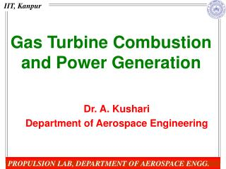 Gas Turbine Combustion and Power Generation