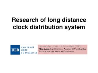 Research of long distance clock distribution system