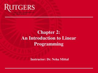 Chapter 2: An Introduction to Linear Programming