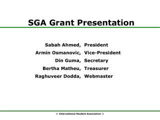 SGA Grant Presentation