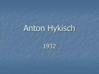 Anton Hykisch