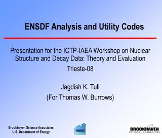 ENSDF Analysis and Utility Codes
