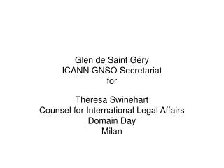 Glen de Saint Géry ICANN GNSO Secretariat for