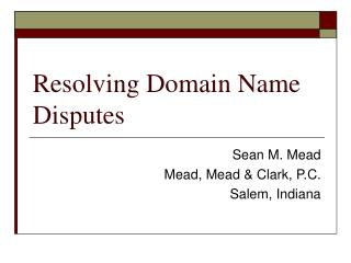 Resolving Domain Name Disputes