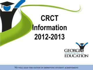 CRCT  Information  2012-2013