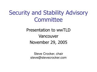 Security and Stability Advisory Committee