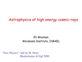 Astrophysics of high energy cosmic-rays