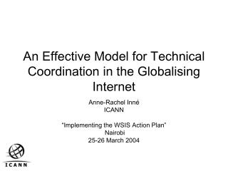An Effective Model for Technical Coordination in the Globalising Internet