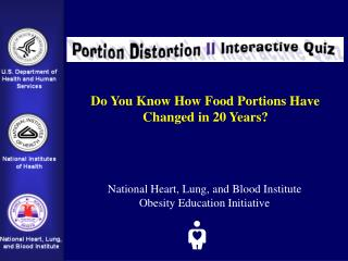 Do You Know How Food Portions Have  Changed in 20 Years?