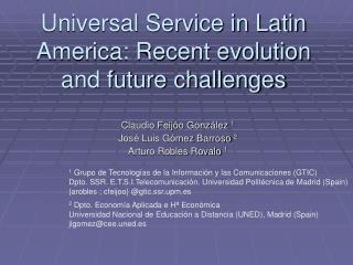 Universal Service in Latin America: Recent evolution and future challenges