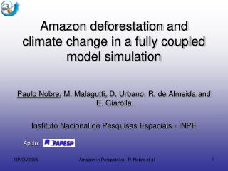Amazon deforestation and climate change in a fully coupled model simulation