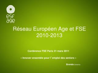 Réseau Européen Age et FSE  2010-2013