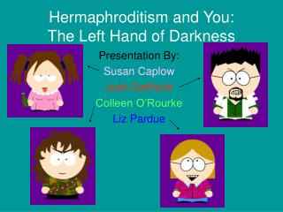 Hermaphroditism and You: The Left Hand of Darkness