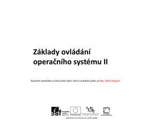 Základy ovládání operačního  systému II