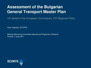 Assessment of the Bulgarian  General Transport Master Plan